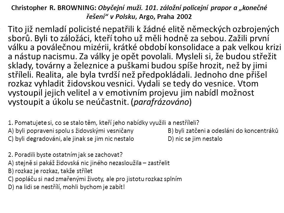 Christopher R. BROWNING: Obyčejní muži. 101.