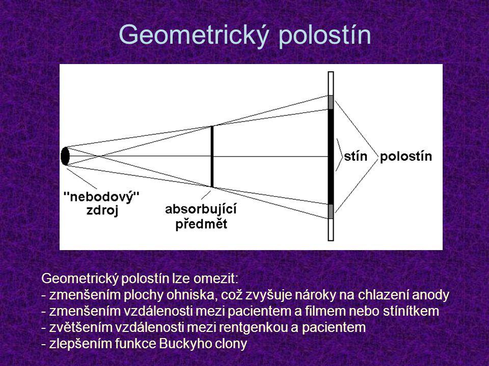 Geometrický polostín Geometrický polostín lze omezit: - zmenšením plochy ohniska, což zvyšuje nároky na chlazení anody - zmenšením vzdálenosti mezi pa