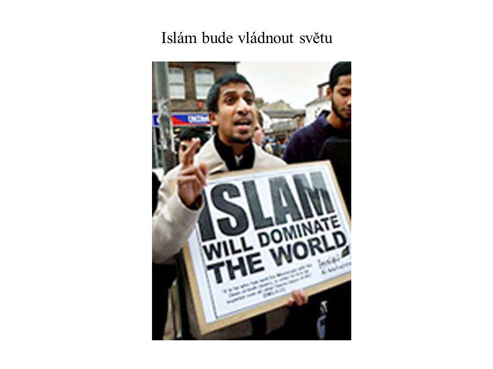 Islám bude vládnout světu