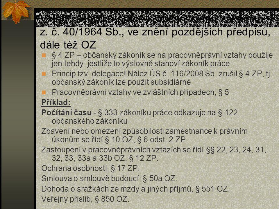 Vztah zákoníku práce k občanskému zákoníku, z.č.