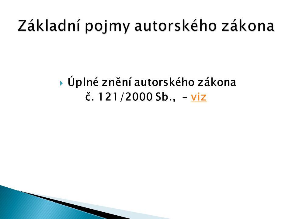  Úplné znění autorského zákona č. 121/2000 Sb., – vizviz
