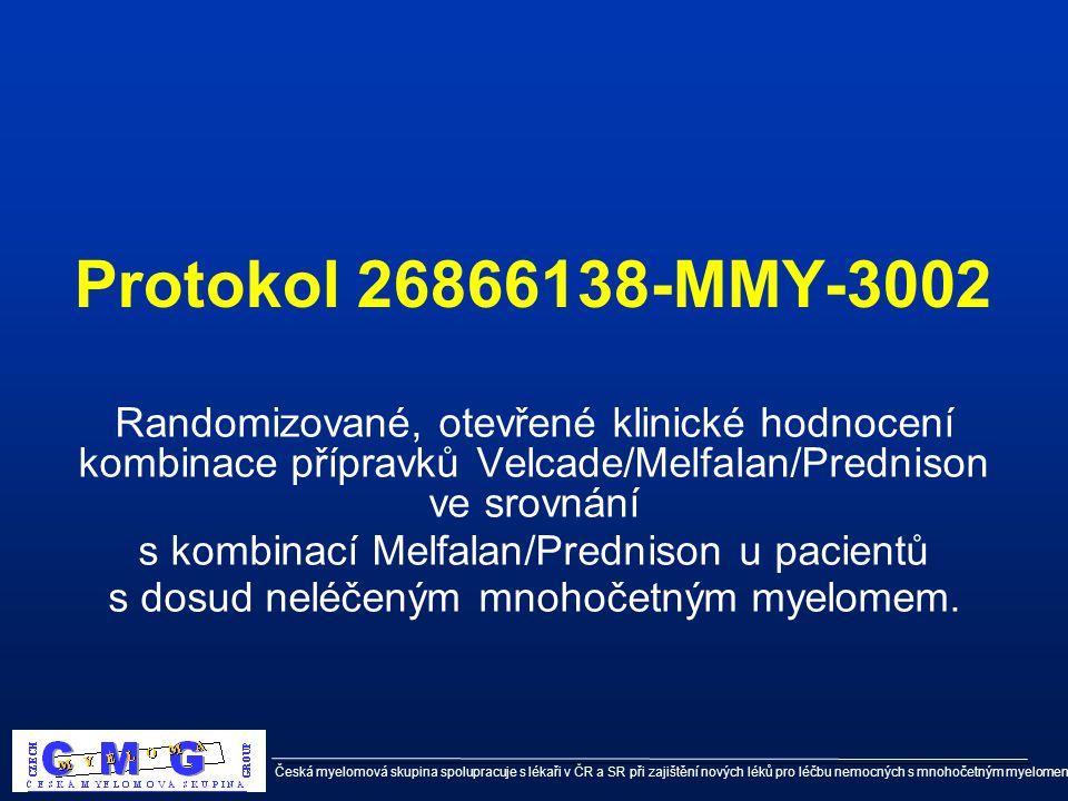 Česká myelomová skupina spolupracuje s lékaři v ČR a SR při zajištění nových léků pro léčbu nemocných s mnohočetným myelomem Protokol 26866138-MMY-300