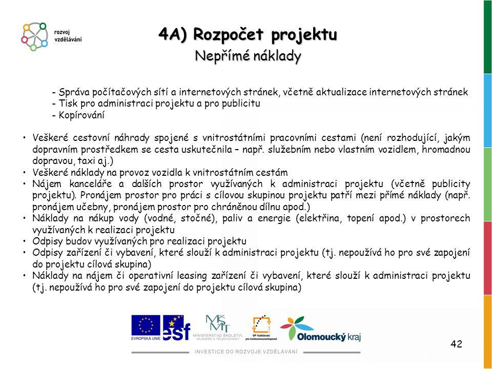 42 - Správa počítačových sítí a internetových stránek, včetně aktualizace internetových stránek - Tisk pro administraci projektu a pro publicitu - Kop