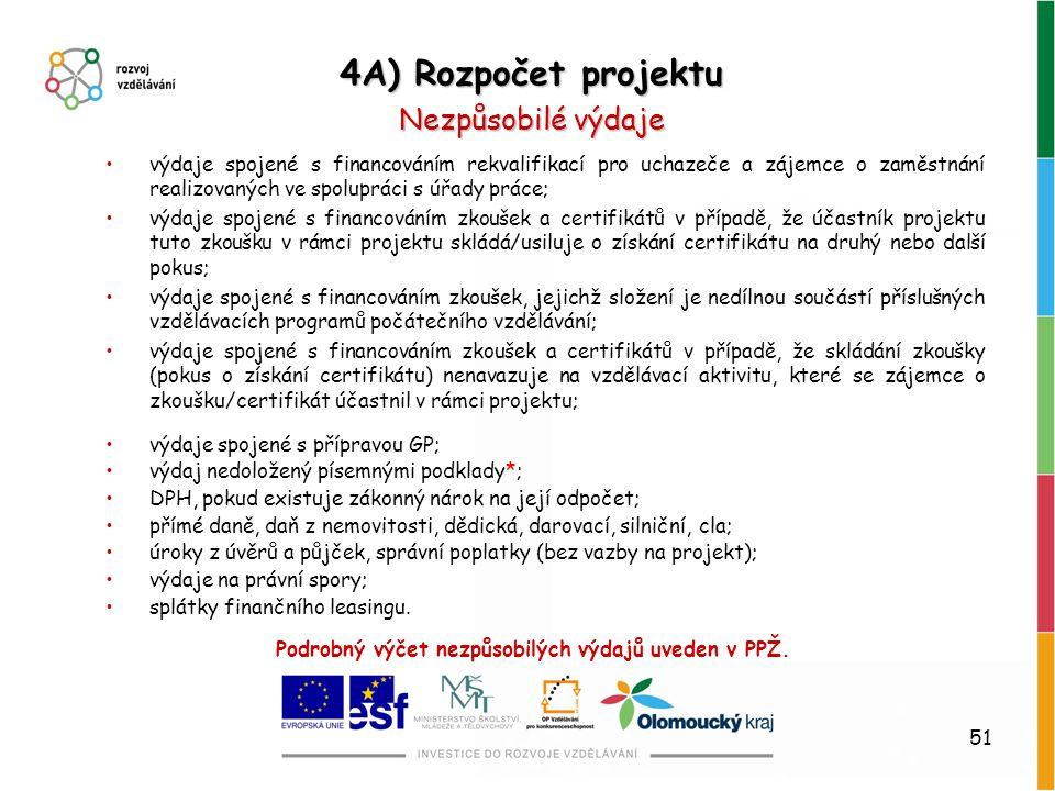51 výdaje spojené s financováním rekvalifikací pro uchazeče a zájemce o zaměstnání realizovaných ve spolupráci s úřady práce; výdaje spojené s financo