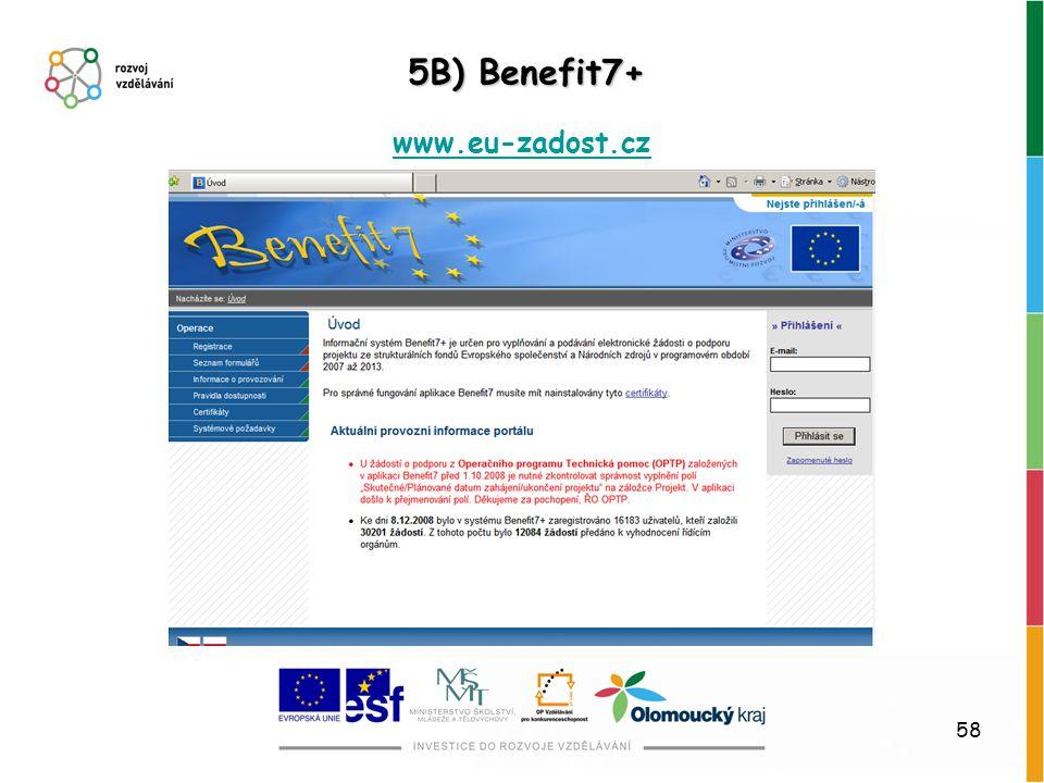 58 5B) Benefit7+ www.eu-zadost.cz