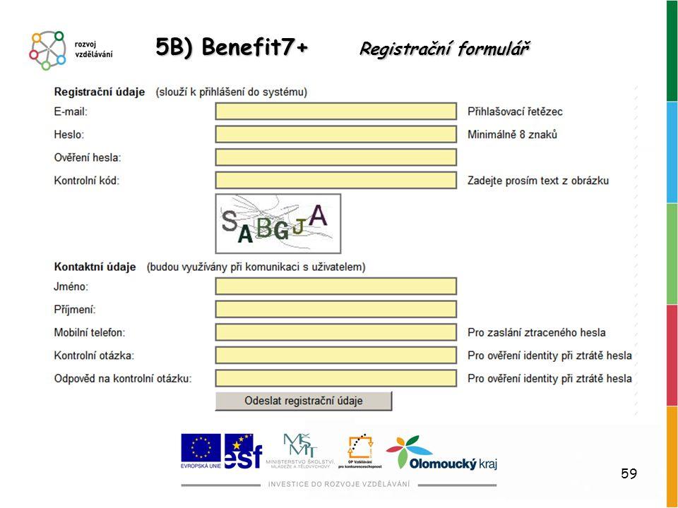 59 5B) Benefit7+ Registrační formulář