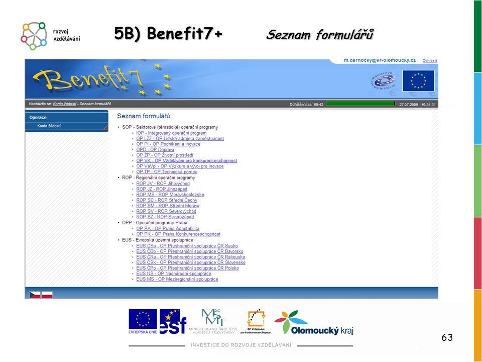 63 5B) Benefit7+ Seznam formulářů