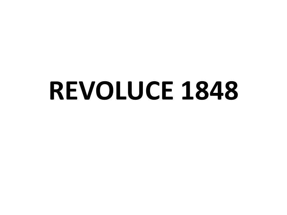 REVOLUCE VE FRANCII odstraněn absolutismus = vláda Ludvíka Filipa x opozice (byl málo demokratický) = scházeli se v domácích banketech únor 1948 vypuklo povstání = republika v prosinci proběhly volby – prezidentem se stal Ludvík Napoleon 1851 – provedl převrat a stal se diktátorem 1852 – L.