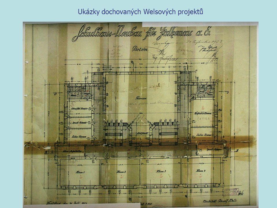 Ukázky dochovaných Welsových projektů