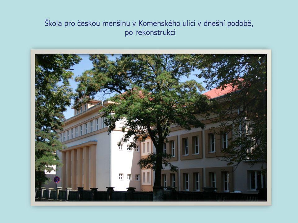Škola pro českou menšinu v Komenského ulici v dnešní podobě, po rekonstrukci