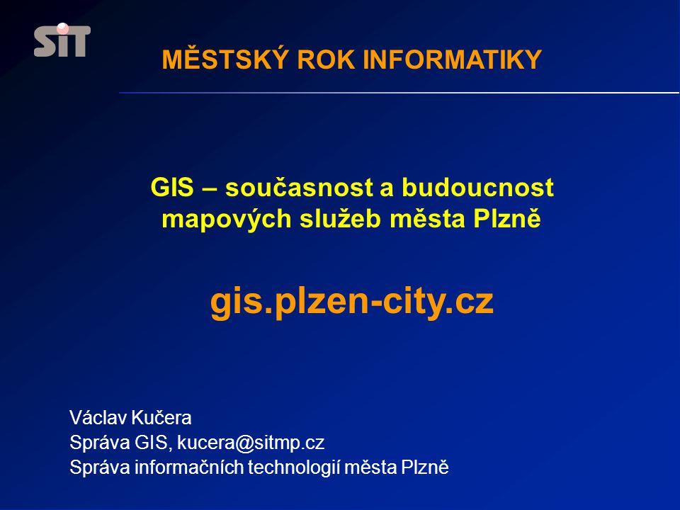 Cíle GIS služby uživatelům z řad MMP (mapový servis, podklady pro rozhodování, pasporty, klienti aplikací) služby veřejnosti (vyhledávání, orientace, podpora akcí, tematizace, sítě) prezentace města (turistika, konference, součást info stránek, atlasy) moderní technologie (data rychle k velkému množství uživatelů, jednoduchá správa dat, uživatelů, software) vlastní režie (datové modelování, prezentace, parametrizace, přístupy)