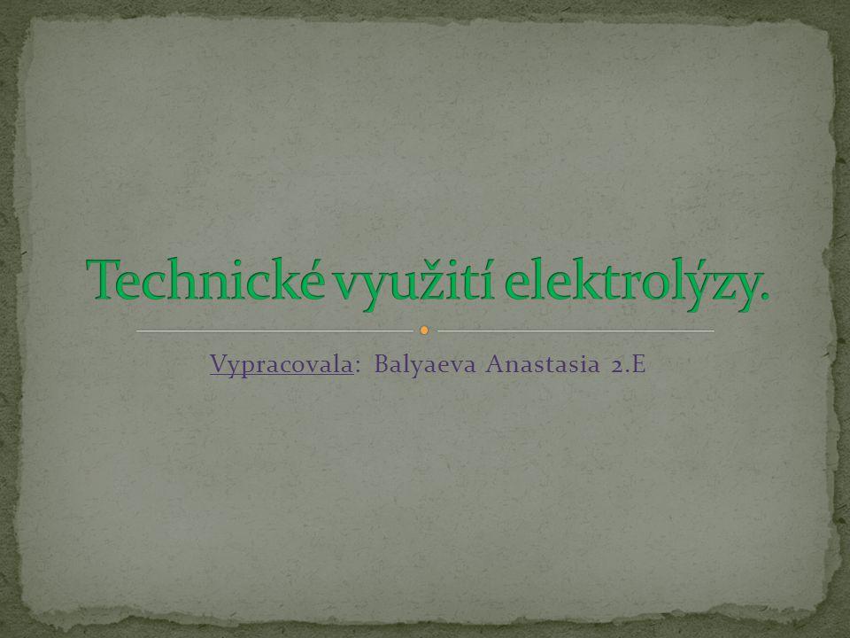 Vypracovala: Balyaeva Anastasia 2.E