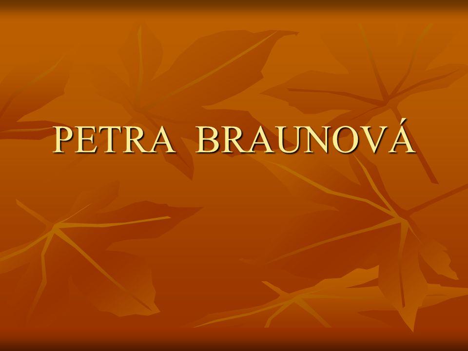 PETRA BRAUNOVÁ