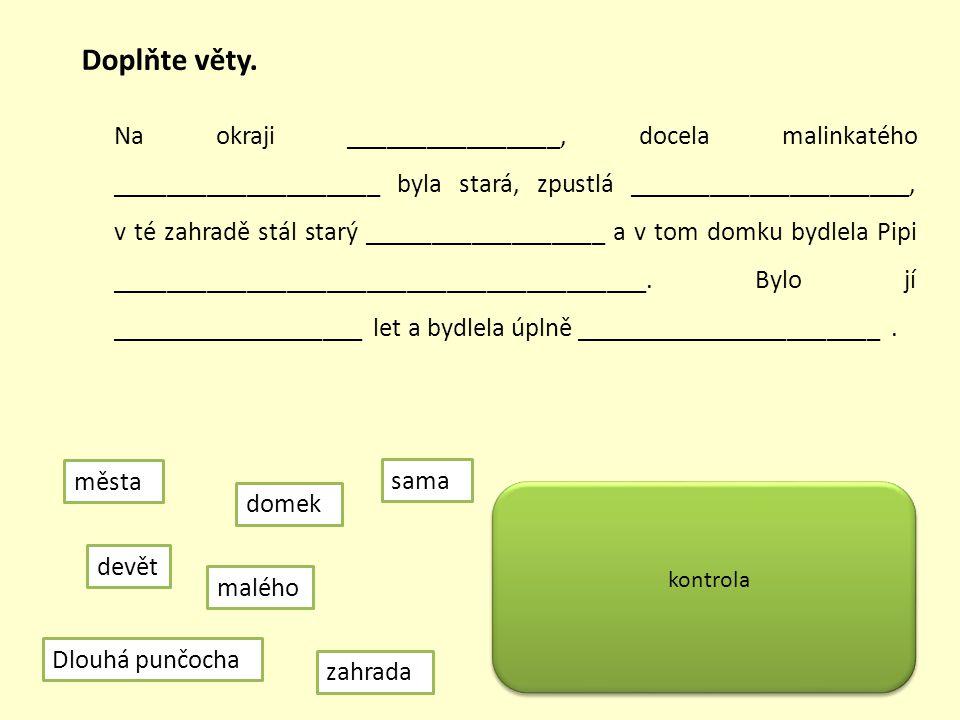 Doplňte věty.