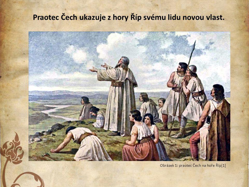Použité zdroje: [1] Josef Mathauser - Praotec Čech na hoře Říp.