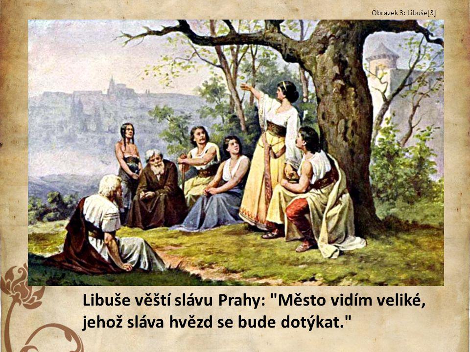 Libuše věští slávu Prahy: