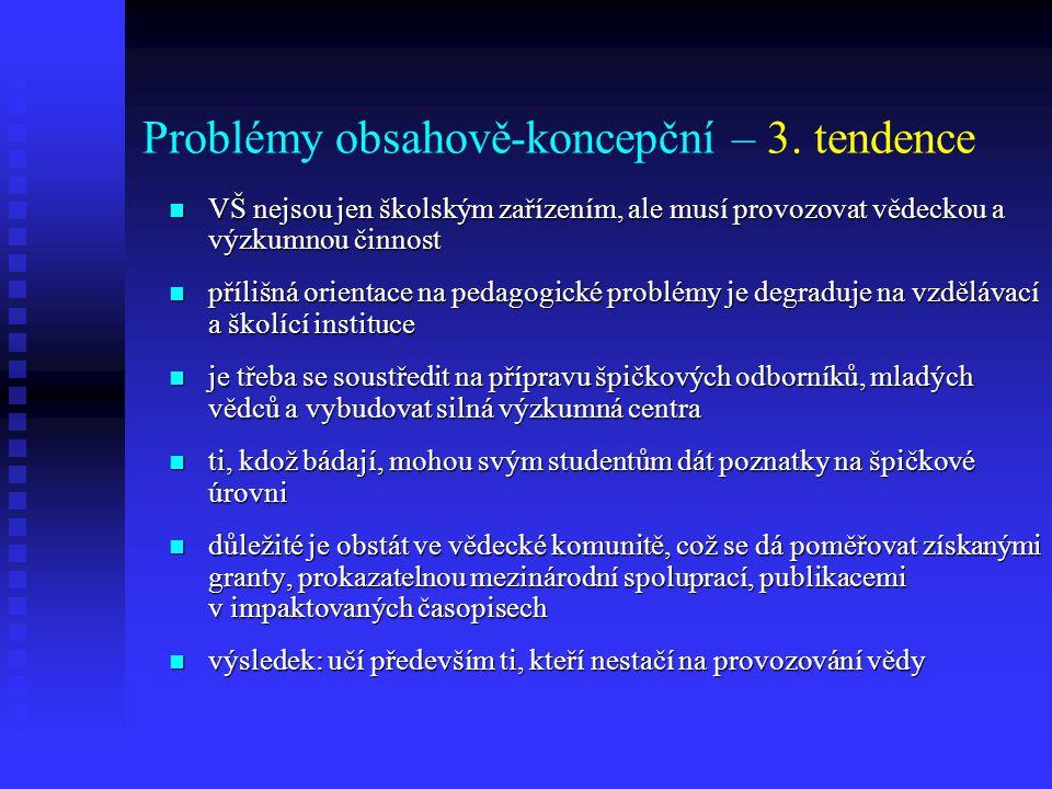Problémy obsahově-koncepční – 3.