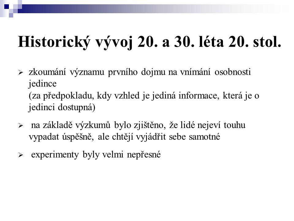 Historický vývoj 20.a 30. léta 20. stol.