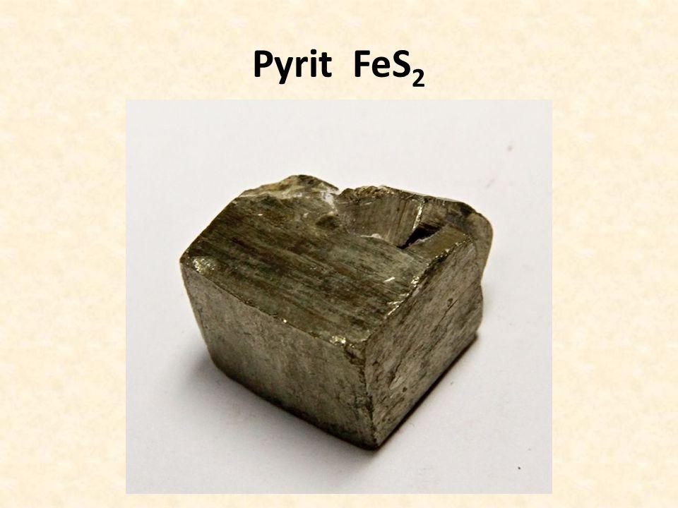 Pyrit FeS 2