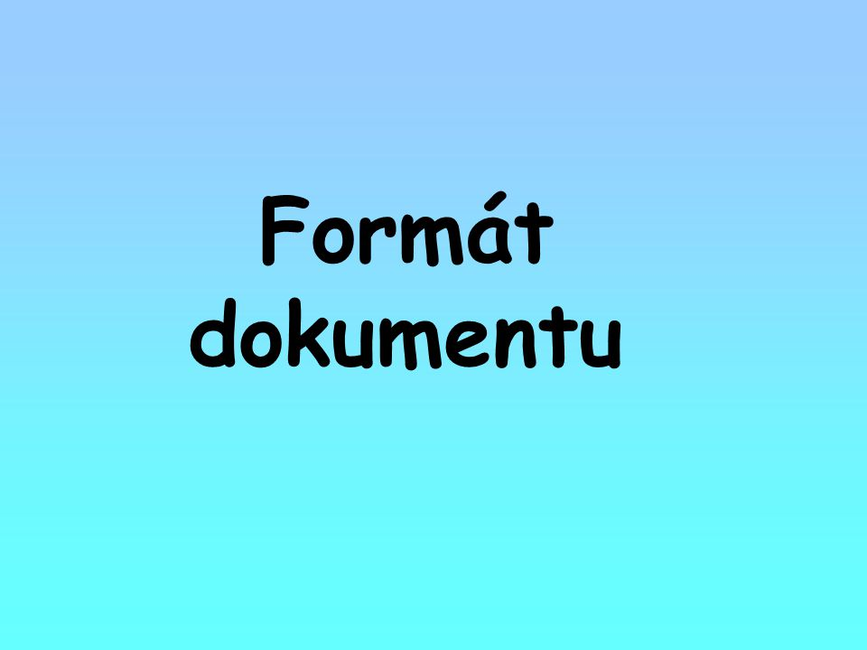 Formát dokumentu