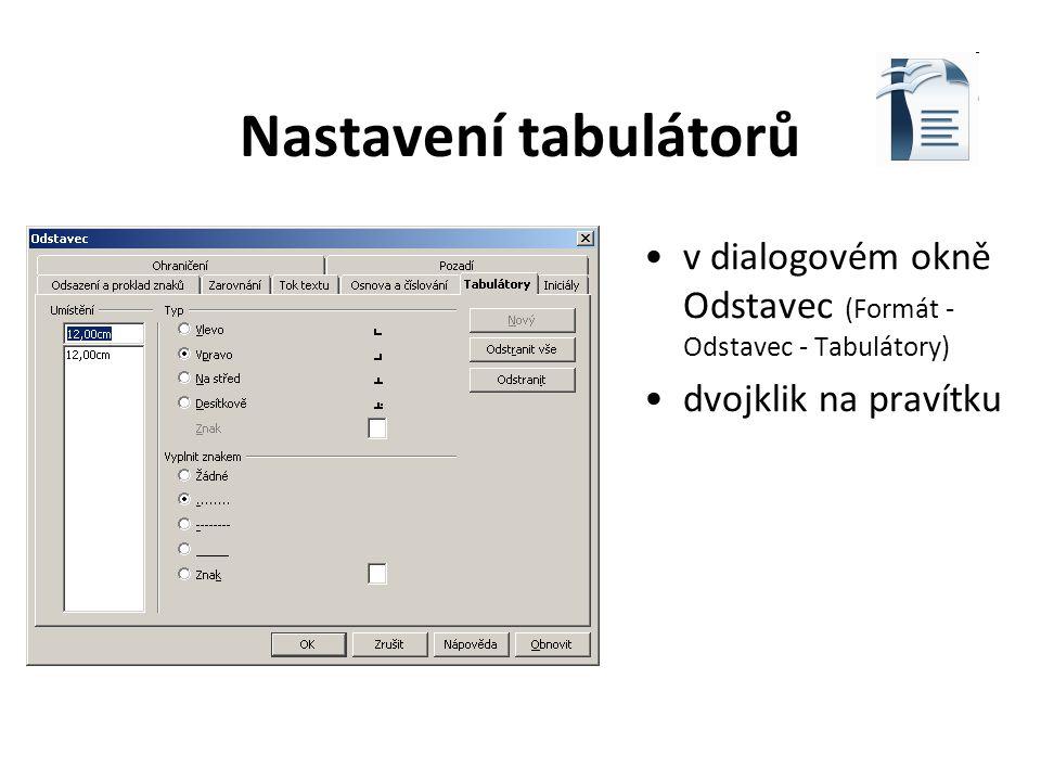 Nastavení tabulátorů v dialogovém okně Odstavec dvojklik na pravítku