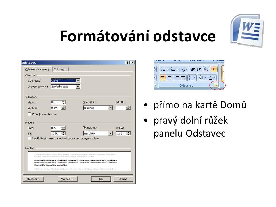 Formátování odstavce přímo na panelu formát v nabídce Formát - Písmo