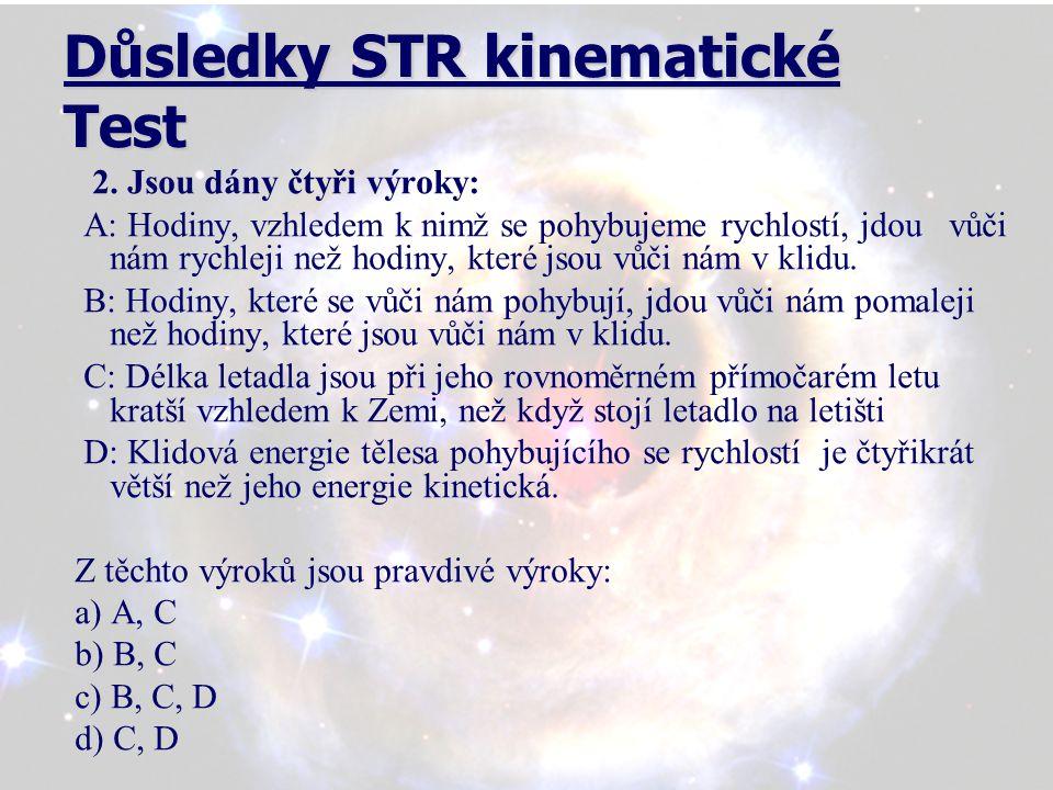 Důsledky STR kinematické Test 2.