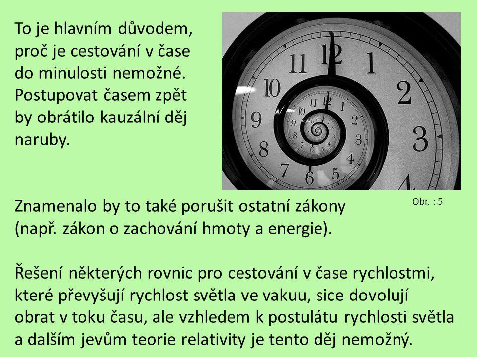VYBERTE PRAVDIVÁ TVRZENÍ: (…rychlost se blíží rychlosti světla…) 1)Soumístnost událostí je podle klasické fyziky absolutní pojem.