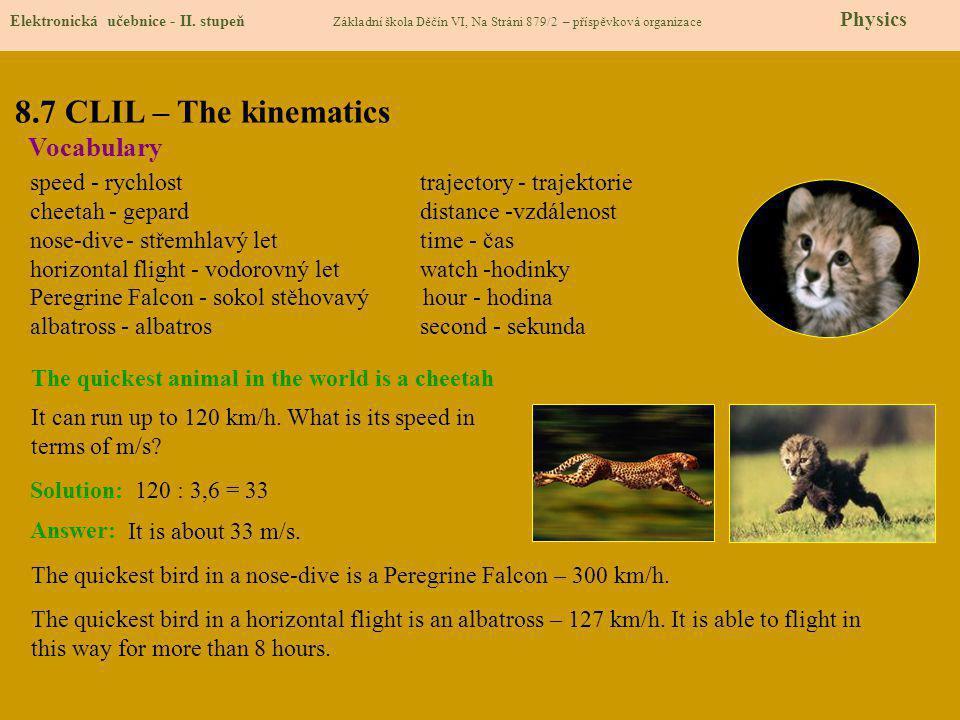 8.8 Test znalostí Správné odpovědi: 1.b) 2.c) 3.c) 4.d) Elektronická učebnice - II.