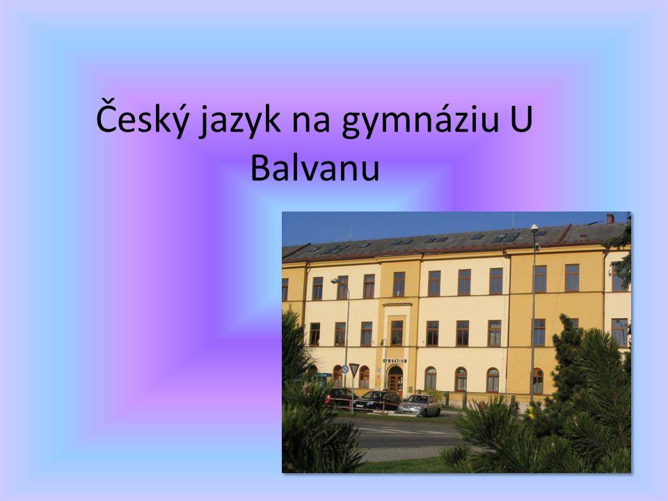 Český jazyk na gymnáziu U Balvanu