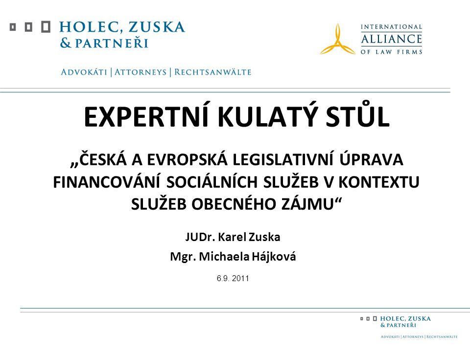 JUDr.Karel Zuska Mgr. Michaela Hájková 6.9.