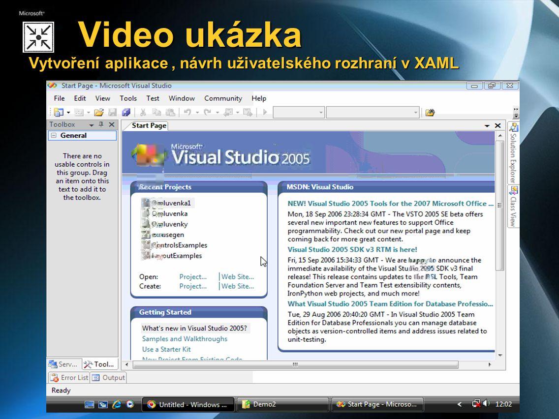 Video ukázka Vytvoření aplikace, návrh uživatelského rozhraní v XAML Video ukázka Vytvoření aplikace, návrh uživatelského rozhraní v XAML