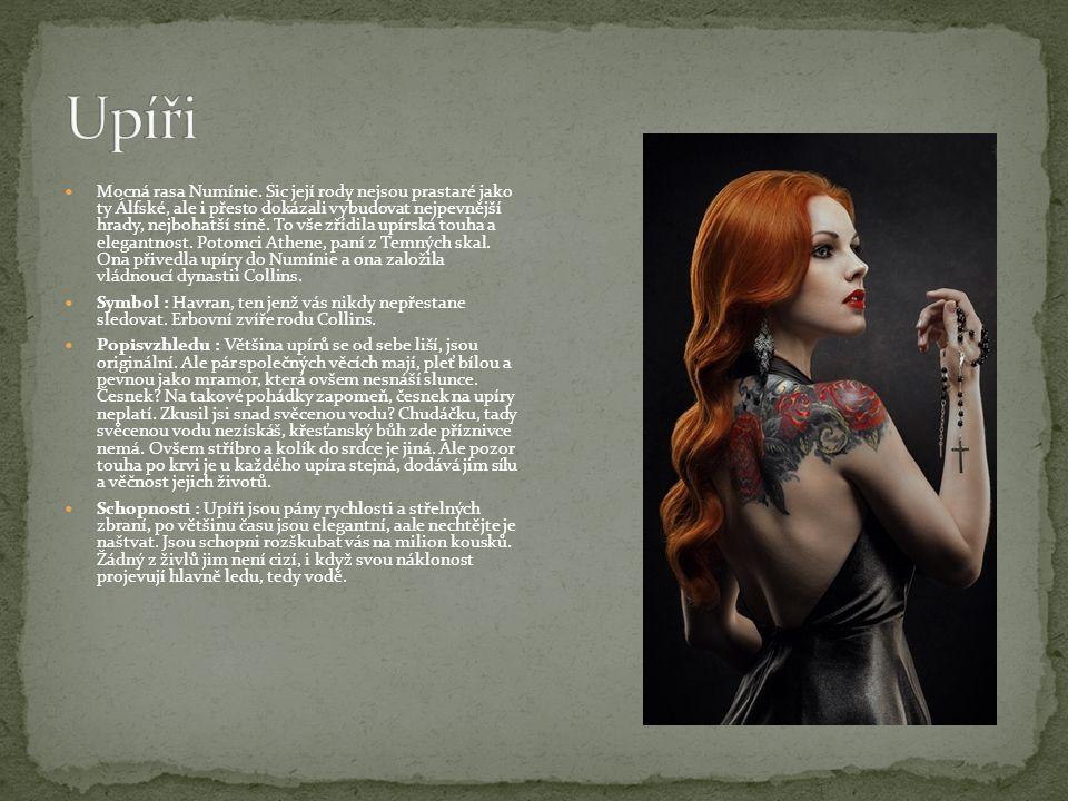 Mocná rasa Numínie. Sic její rody nejsou prastaré jako ty Álfské, ale i přesto dokázali vybudovat nejpevnější hrady, nejbohatší síně. To vše zřídila u