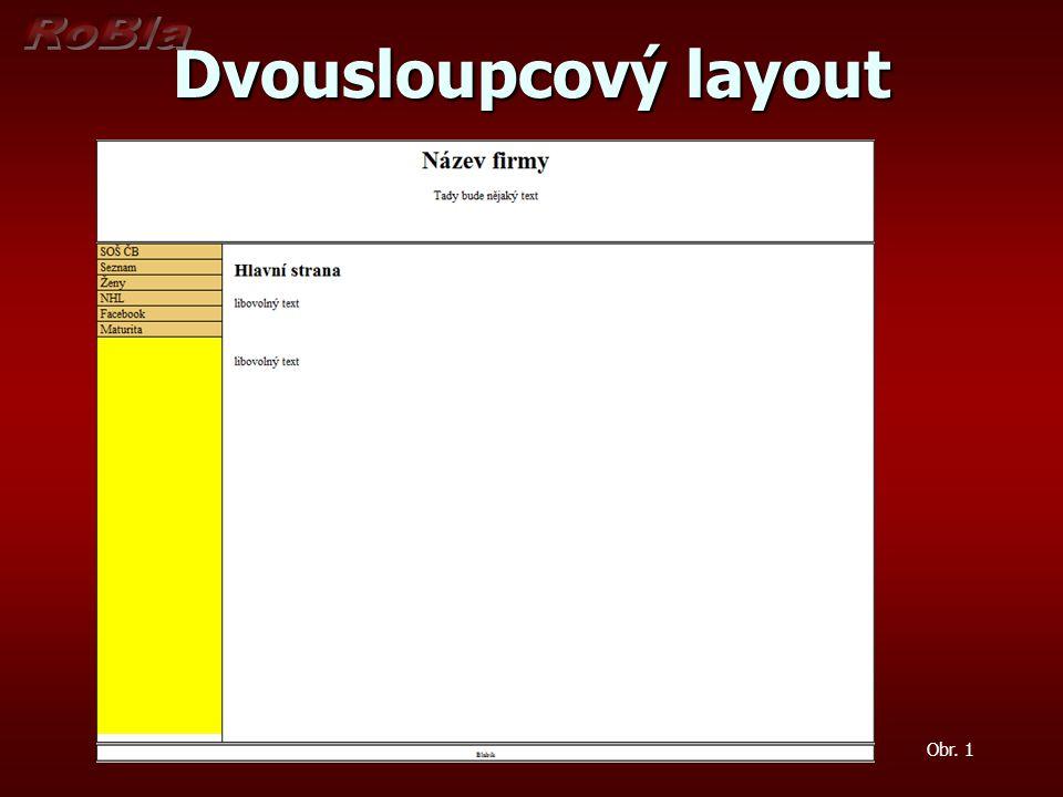 Dvousloupcový layout Obr. 2