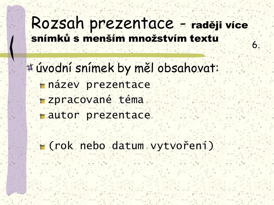 Zdroje: Screeny z programu PowerPoint