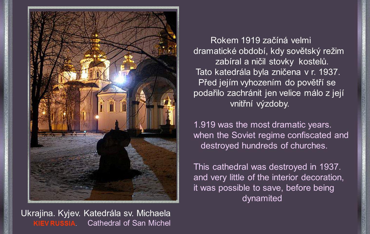 Nový chrám přesně odpovídá tomu původnímu, zničenému za Stalina. The New Church, it is exactly equal, to that it destroyed Stalin. Nynější chrám.. Sta
