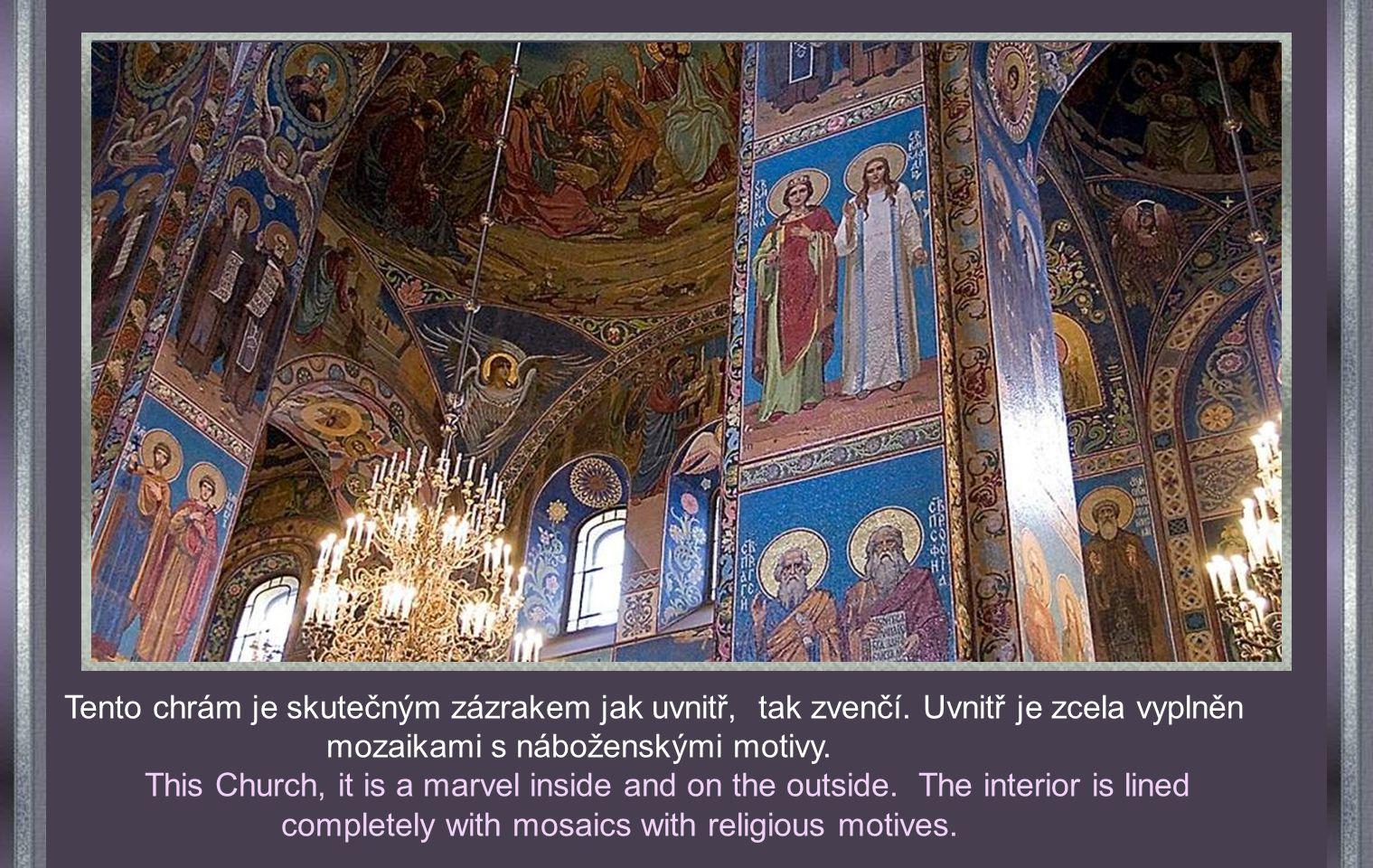 Pravé jméno je Chrám Kristova zmrtvýchvstání. Je postaven na místě, kde byl 13.3.1881 zavražděn car Alexandr II. Odtud pochází název