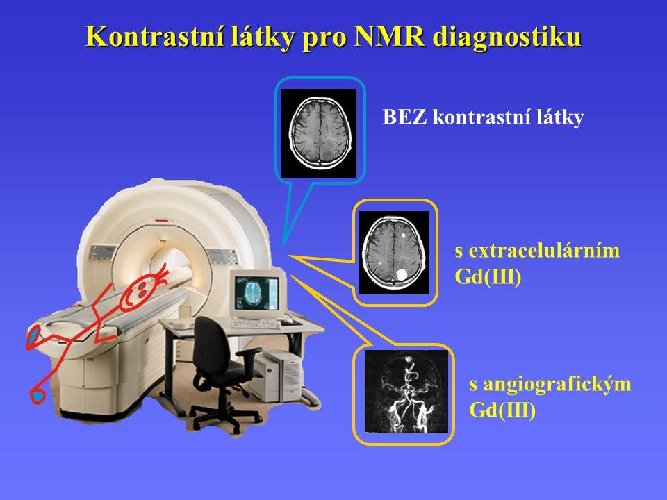 Kontrastní látky pro NMR diagnostiku BEZ kontrastní látky s extracelulárním Gd(III) s angiografickým Gd(III)