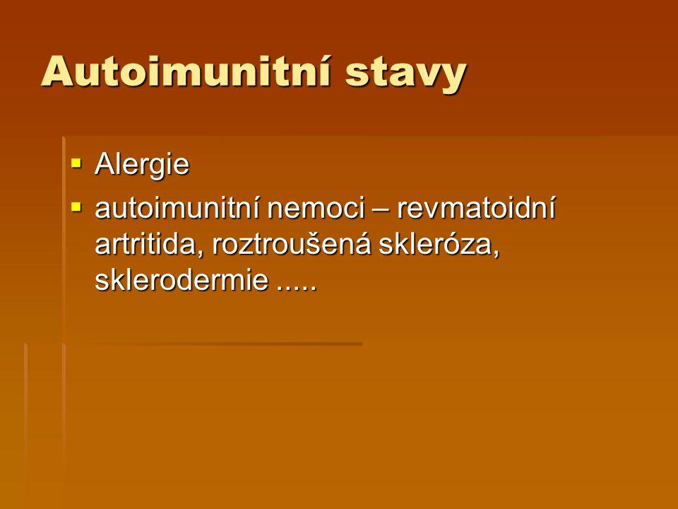 Energy  Základem je upravit zánětlivou reakci do normálu  Alergie - Regalen + lék podle aktuální situace – zarudnutí – zánět – Drags Imun, kůže Vironal  Autoimunitní nemoci – základem je zastavit patologický zánět – CYTOSAN, a přemluvit imunitu, ať se srovná - IMUNOSAN