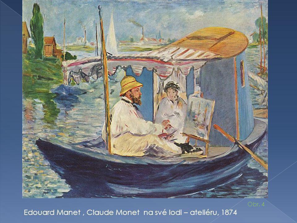 Edouard Manet, Claude Monet na své lodi – ateliéru, 1874 Obr. 4