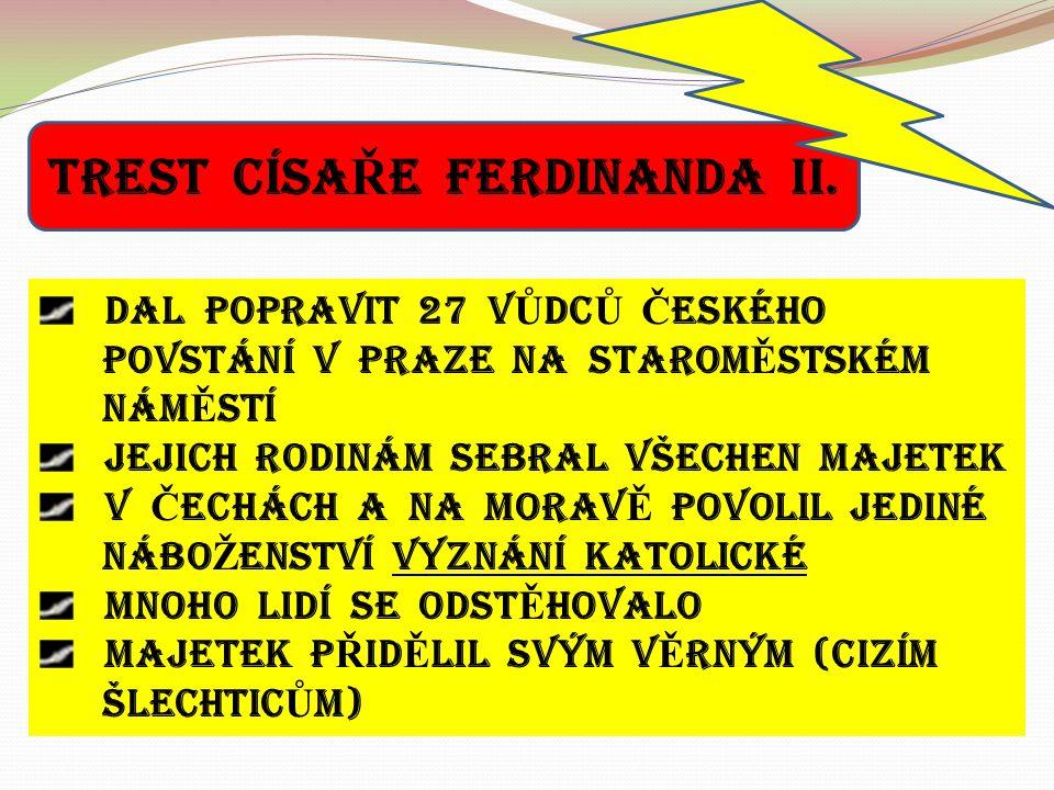 TREST CÍSA Ř E FERDINANDA II.