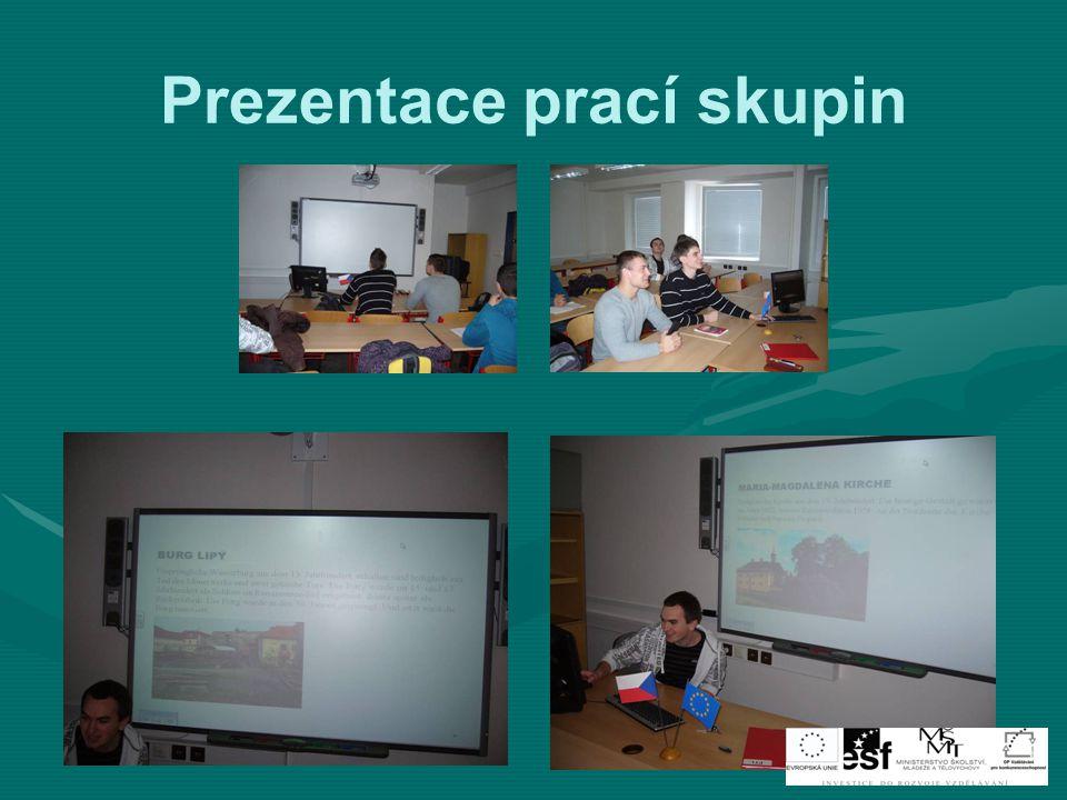 Prezentace prací skupin