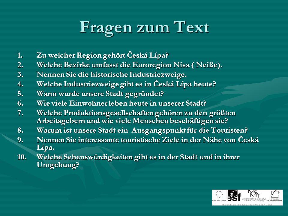 Fragen zum Text 1.Zu welcher Region gehört Česká Lípa.