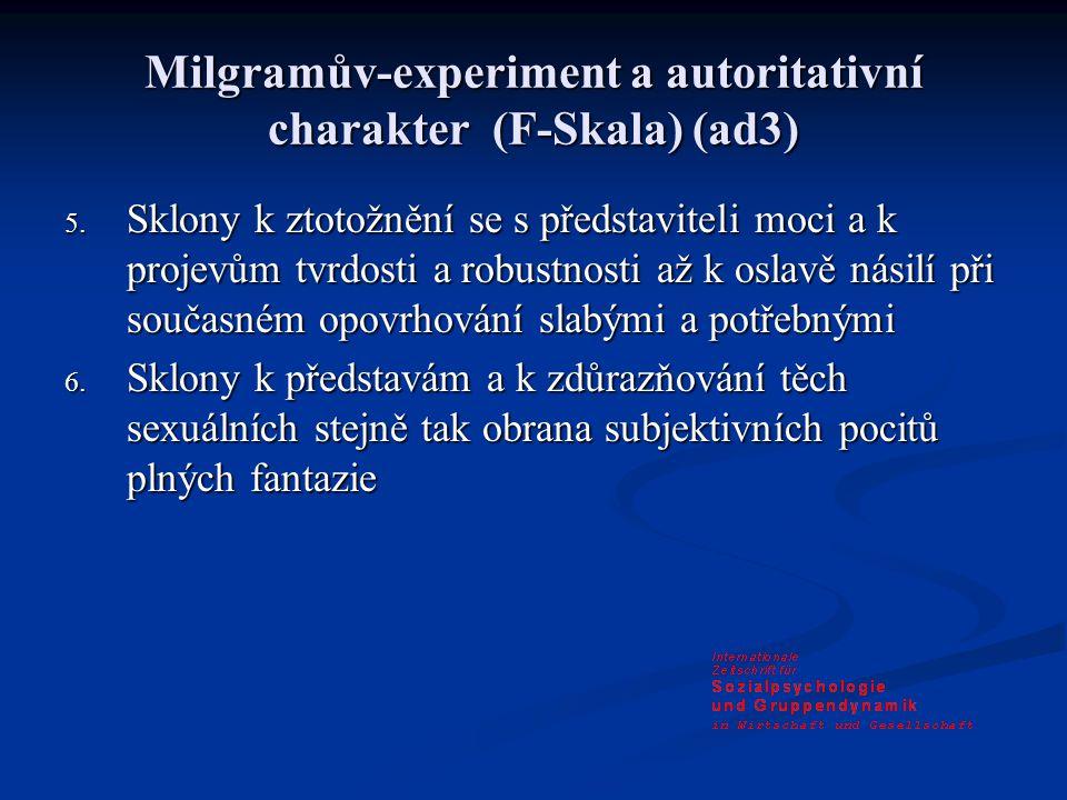 Milgramův-experiment a autoritativní charakter (F-Skala) (ad3) 5.