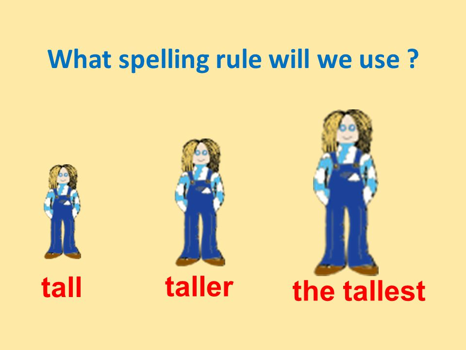 What spelling rule will we use ? lucky