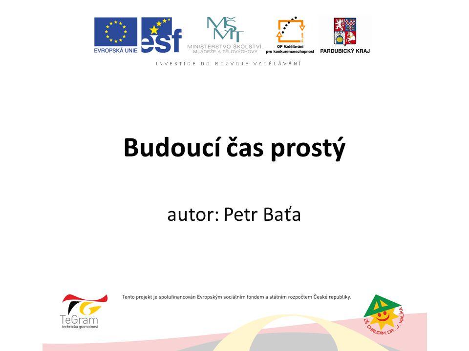 Budoucí čas prostý autor: Petr Baťa