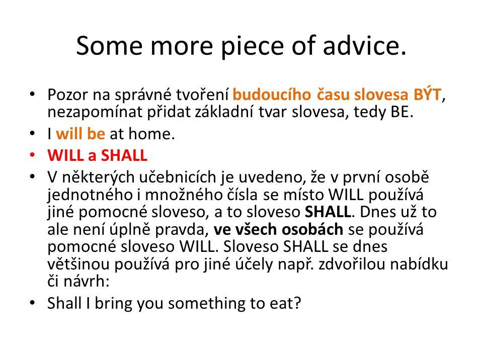 Použité zdroje: VÍT, Marek.Budoucí čas [online]. 29.05.2007: Copyright 2005–2013 Vitware s.r.o.