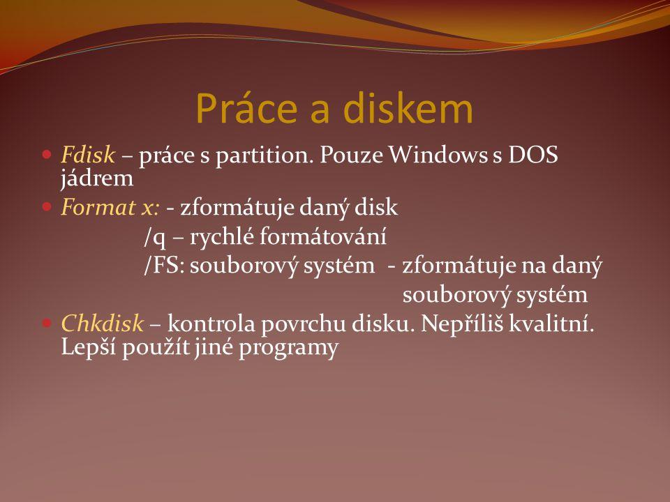 Práce a diskem Fdisk – práce s partition.