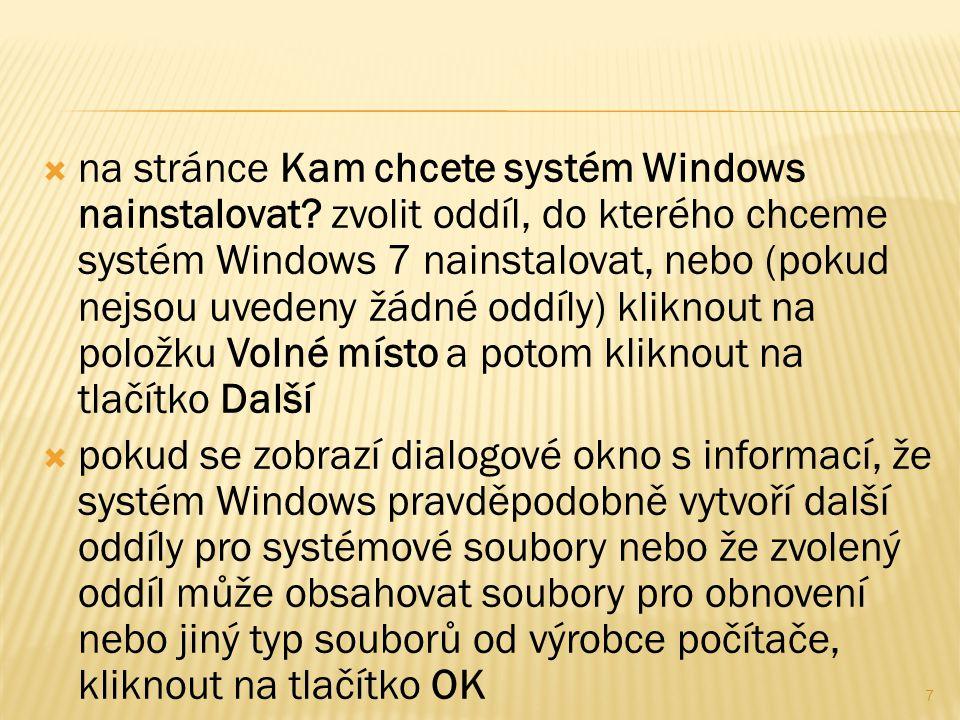  na stránce Kam chcete systém Windows nainstalovat.