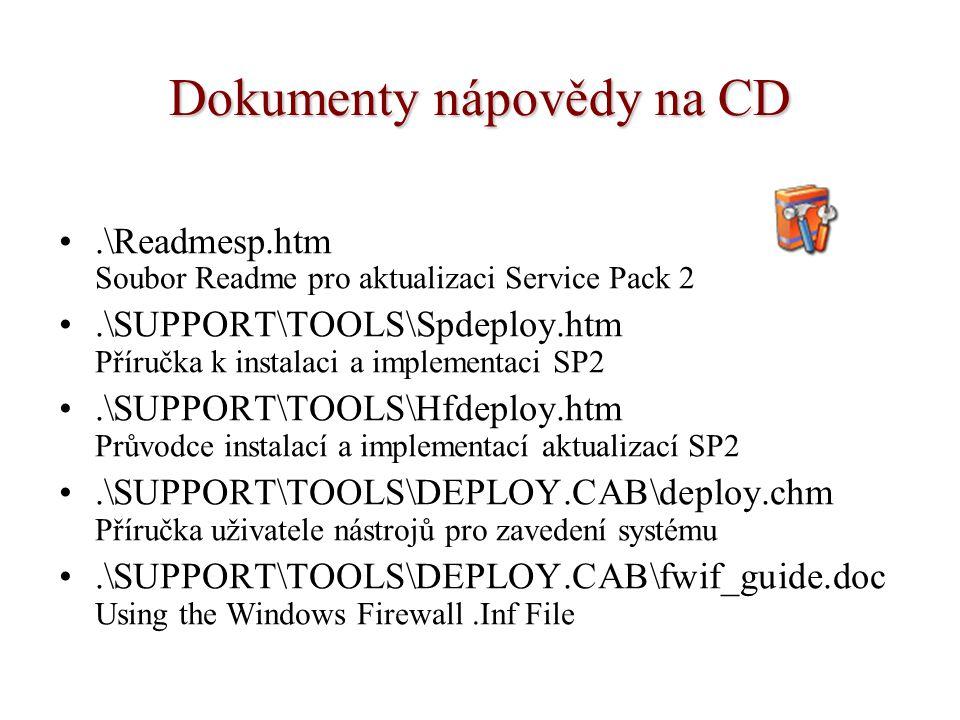 Dokumenty nápovědy na CD.\Readmesp.htm Soubor Readme pro aktualizaci Service Pack 2.\SUPPORT\TOOLS\Spdeploy.htm Příručka k instalaci a implementaci SP